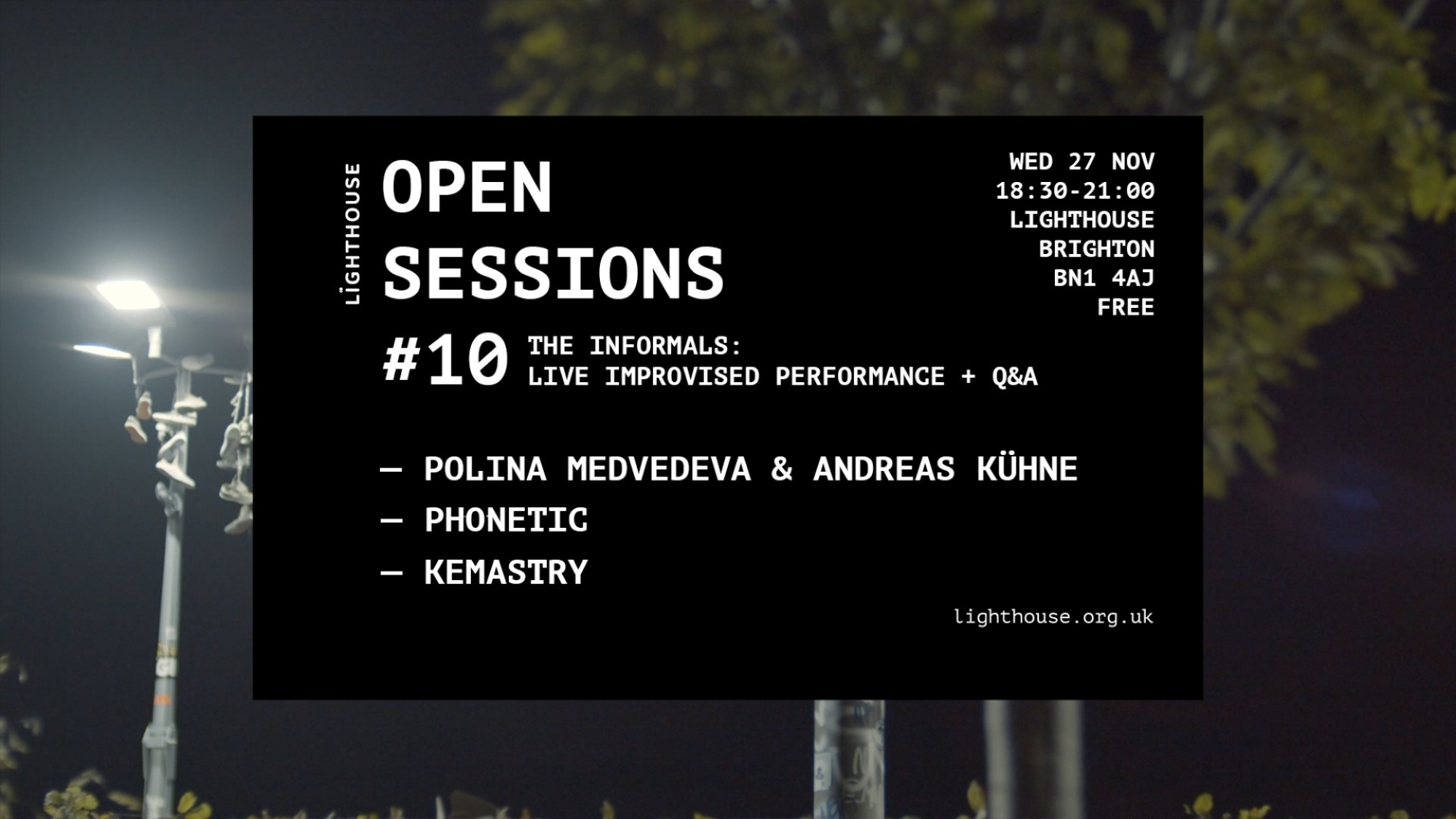 Open Session #10: The Informals