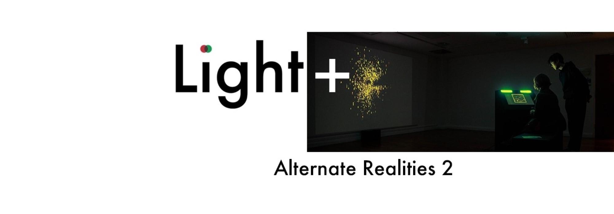 Light+ Alternate Realities 2